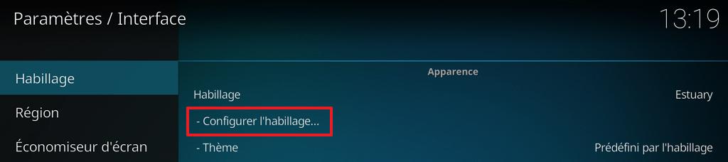 """Capture d'écran de l'application Kodi, onglet habillage des paramètres """"Interface"""" : """"Configurer l'habillage""""."""